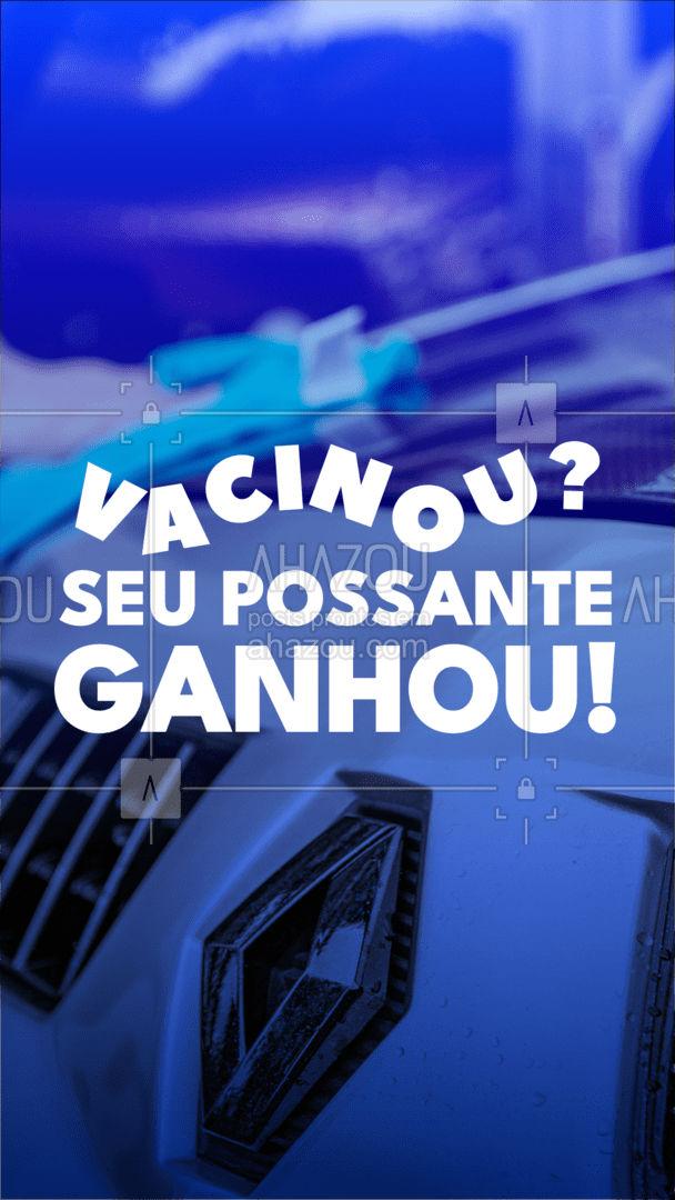 Você que vacinou e seu automóvel que ganha!  Atenção: válido para quem tomou todas as doses. #Vacina #AhazouAuto #Promoção