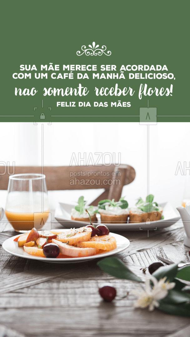 Encomende nosso café da manhã do Dia das mães, para a pessoa mais especial: sua mãe! #ahazoutaste #cafeteria #café #coffee #coffeelife #felizdiadasmães #diadasmães