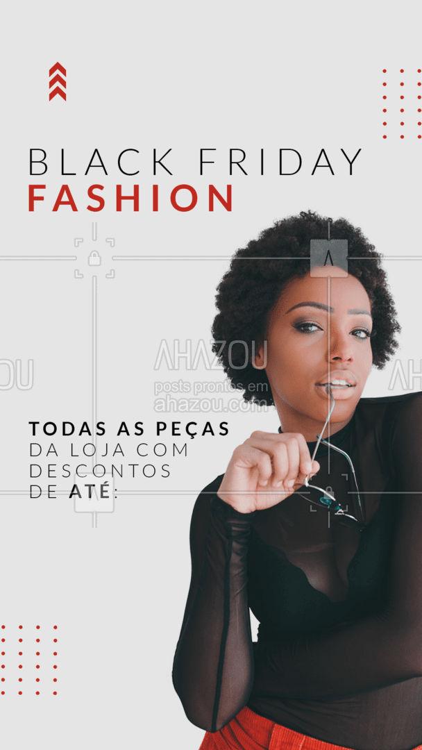 Promoção maravilhosa de Black Friday ?? Anota aí na agenda, ativa o lembrete no celular, que essa black friday você não pode perder!!! #AhazouFashion #blackfriday #fashion #moda #modafeminina