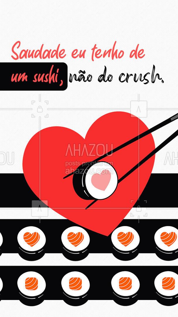 No crush eu penso de vez em quando, mas no sushi é todo momento. ?? #ahazoutaste  #japa #sushidelivery #sushidelivery #sushitime #sushilovers #comidajaponesa