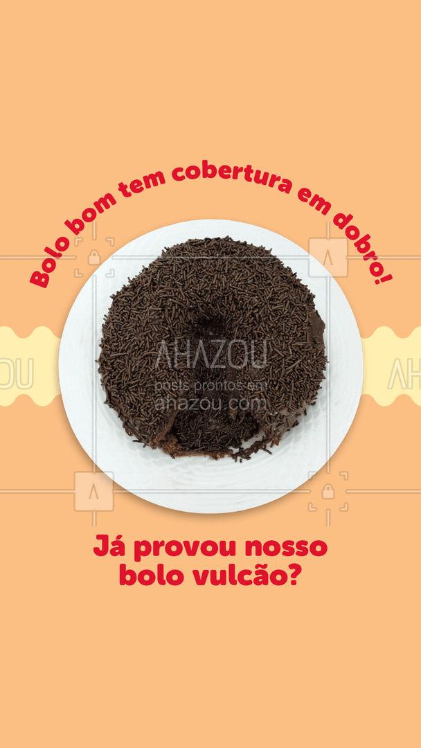 Nosso bolo vulcão é incrivelmente recheado, saboroso e feito para você que ama comer um docinho sem moderação. 🤣#confeitaria #ahazoutaste #bolovulcão #doces