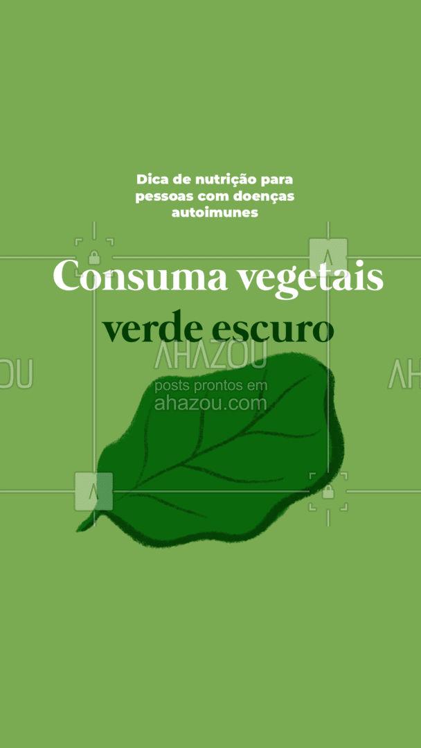 Para portadores de doenças autoimunes é fundamental manter uma dieta equilibrada contendo vegetais verdes escuro. #AhazouSaude  #nutricao #alimentacaosaudavel #bemestar #saude #viverbem