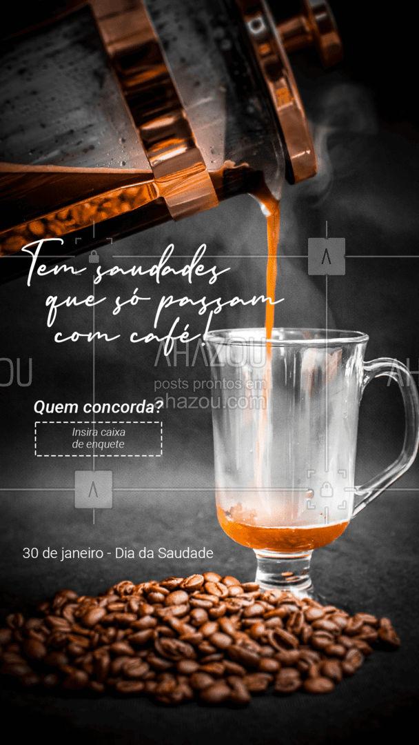 A gente te espera com um café quentinho para matar essa saudade.?☕️   #DiadaSaudade #Saudades #Café #LoucosporCafé #AhazouTaste #Barista