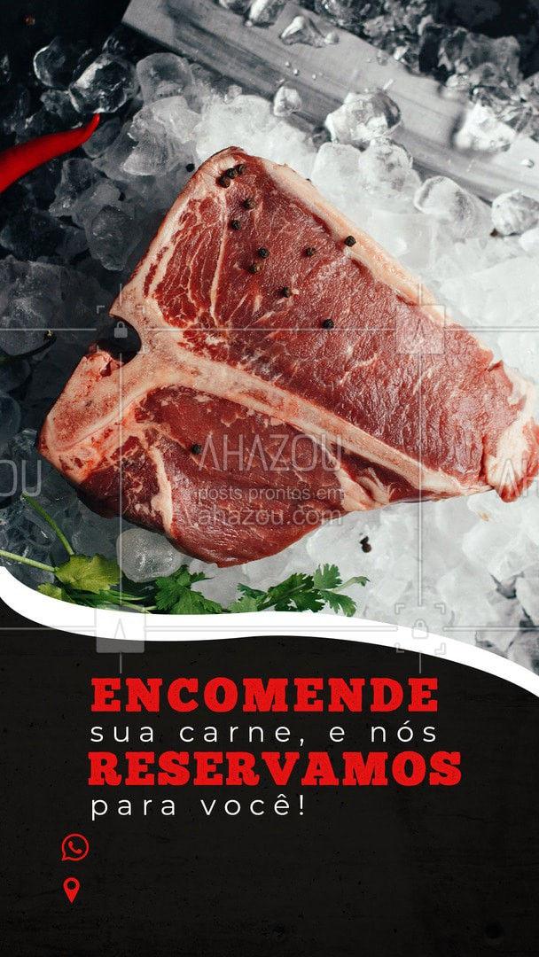 Encomende sua carne pelo nosso whats, sem complicações e nós reservamos ela pra você!  ?? #ahazoutaste #carne #churrasco #acougue #barbecue #carnechurras #meat  #barbecue #açougue #churrascoterapia #meatlover #churrasco