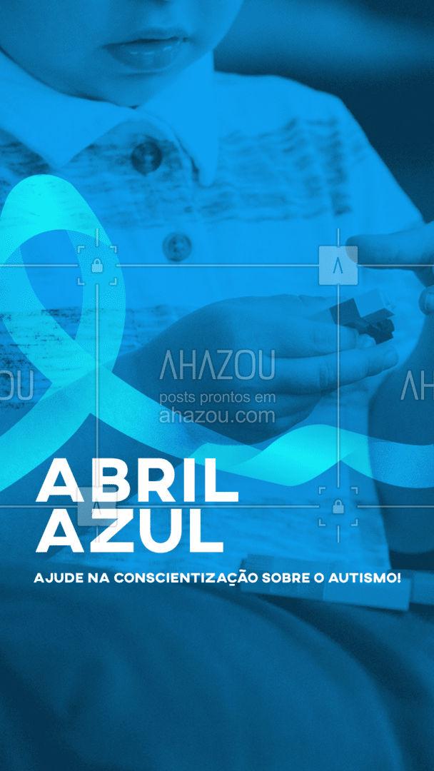 Essa data, escolhida pela ONU, marca o mês de abril - especificamente o dia 2 - como o Dia Mundial de Conscientização sobre o Autismo. Com campanhas e informações sobre a condição, todo mundo sai ganhando! Informe-se em fontes seguras e ajude a combater a ignorância.  #ahazou  #abrilazul  #autismo #motivacionais