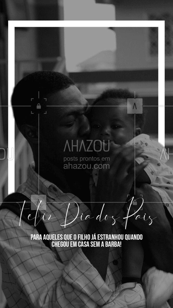 Qual é o pai que nunca passou por isso, hein?! Um Feliz Dia dos Pais a todos os nossos clientes papais! #DiaDosPais #motivacional #homenagem #barbearia #AhazouBeauty  #barberShop #barber