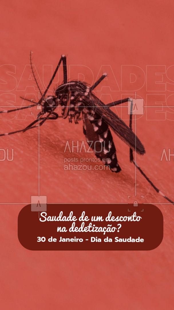Resolvido! Estamos com descontos de até (colocar o desconto), para você garantir a dedetização da sua casa com qualidade. Marque seu horário! #AhazouServiços  #dedetizador #inseticida #mosquitos #batatas #insetos #diadasaudade #dedetização #desinfecção