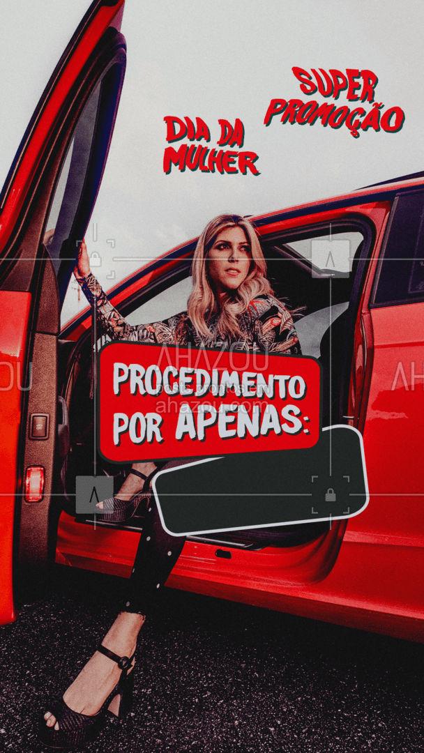 Dia das mulheres e essa super promoção que não dá pra deixar passar! Faça o seu agendamento! ? #AhazouAuto #carros #automotiva #eletricaautomotiva #diadasmulheres #mulheres #8demarco #promocao #AhazouAuto #AhazouAuto