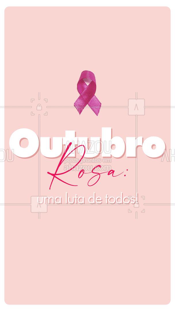 A luta pela prevenção e conscientização do câncer de mama é de todos! Vamos divulgar essa campanha para todos que nos cercam! Ajude a salvar a vida de muitas mulheres! #outubrorosa #ahazou  #motivacionais
