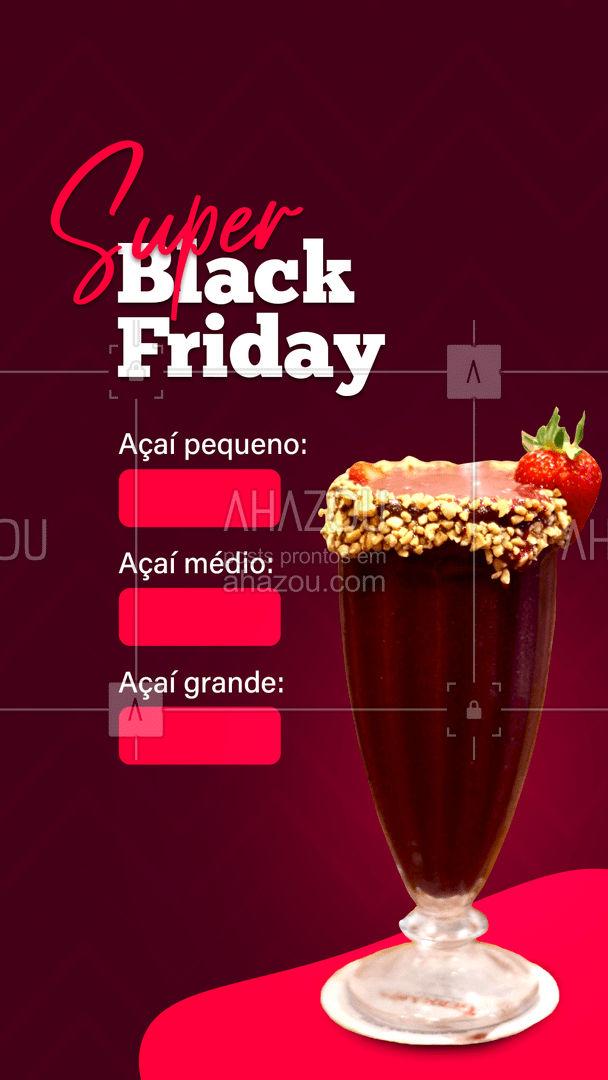 Aqui é desconto que não acaba mais, e na black friday não poderia ser diferente. Qual tamanho de açaí você vai tomar hoje? ? #ahazoutaste #açaí #açaíteria #promoção #blackfriday #preços