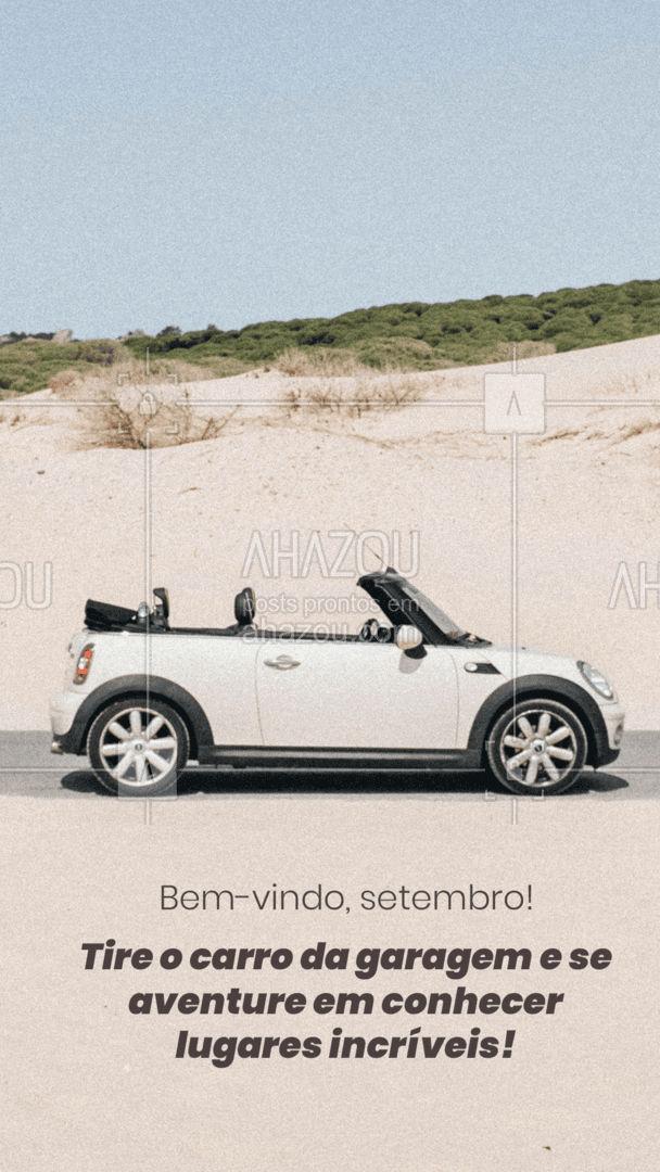 Que nesse novo mês você possa conhecer lugares incríveis e curtir momentos maravilhosos com seu carro! #servicoautomotivo #eletricaautomotiva #carro #automotivos #AhazouAuto #mecanicaautomotiva #mecanico #automotivo #bemvindosetembro #bemvindo #setembro #postdefrase