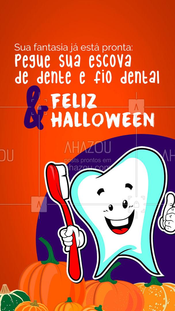 Com qualquer fantasia que você escolher, não se esqueça de acrescentar seus companheiros: a escova de dentes e o fio dental! Desejamos a todos um Feliz Halloween! #Fantasia #AhazouSaude #Halloween
