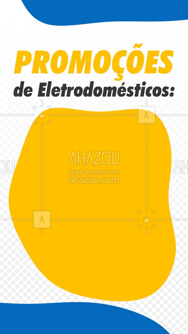 Estamos com grandes promoções nos eletrodomésticos, venham conferir e não percam. É por tempo limitado. #eletrônicos #AhazouTec  #promoções #eletrodomésticos #editável #comunicado