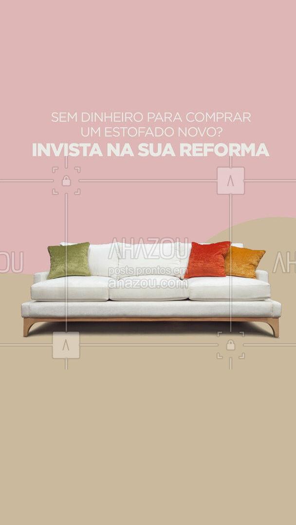 Entre em contato para solicitar seu orçamento! #reformadeestofado #orçamento #AhazouServiços #casa