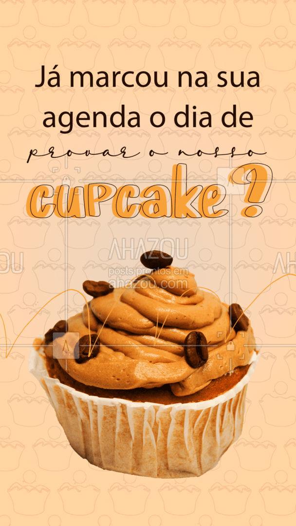 Não sei você, mas todos os nossos dias estão reservados para comer cupcake. ?#ahazoutaste #cupcake  #confeitaria #doces