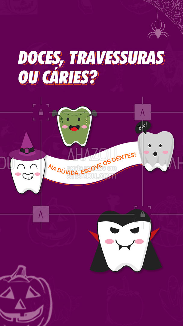 Curta todos os doces que você quiser, desde que cuide direitinho dos seus dentes! Lembre-se de escovar e usar o fio dental logo após curtir esses doces, viu? Feliz Halloween. #Doces #AhazouSaude #Halloween