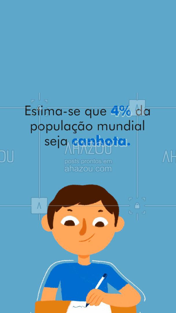 E você faz parte dos 4%?🤔 #ahazou #curiosidade #vocesabia #canhoto #destro  #frasesmotivacionais  #motivacional   #quote