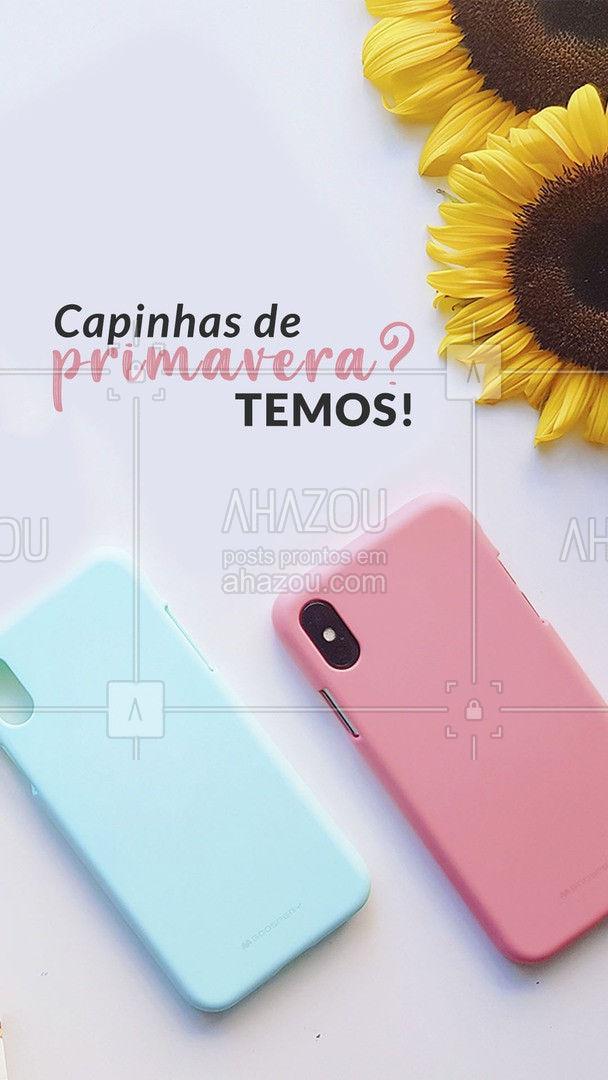 Venha conferir nossas capinhas da Primavera. Modelos incríveis com as flores da estação! #capinha #primavera #tendencia #loja #vendas #AhazouTec #AhazouTec