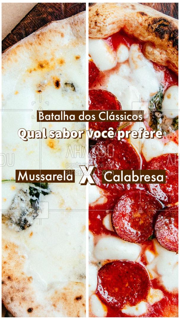 Essa é bem difícil de escolher, ambas  são uma delícia! Mas nessa batalha quem ganha o seu ❤ e paladar? Deixe o seu sabor favorito lá nos comentários! #pizzaria #pizza #ahazoutaste #pizzalife #pizzalovers #enquete #sabores #batalhadesabores