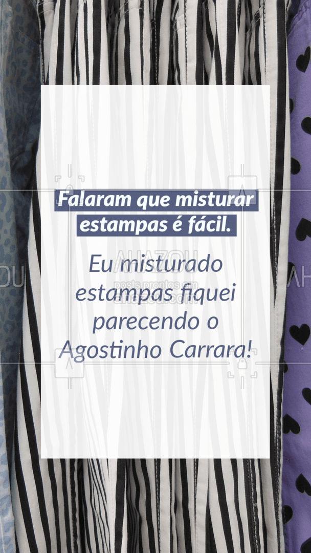 Que nunca tentou ousar um pouco no estilo, mas ficou com o look no melhor estilo Agostinho Carrara ??. #lookdodia #fashion #OOTD #AhazouFashion #style #moda #outfit #memes #memesdemoda #AhazouFashion