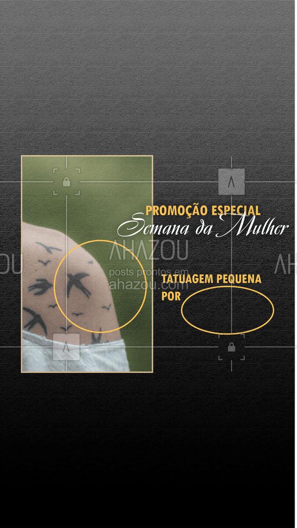 Na semana da mulher qualquer tatuagem simples por apenas (inserir valor). Marque o seu horário! #tattoo #tatuagemfeminina #body #ink #tatuagem #mulher #piercing #semanadamulher #promoçao #descontos #minimalista