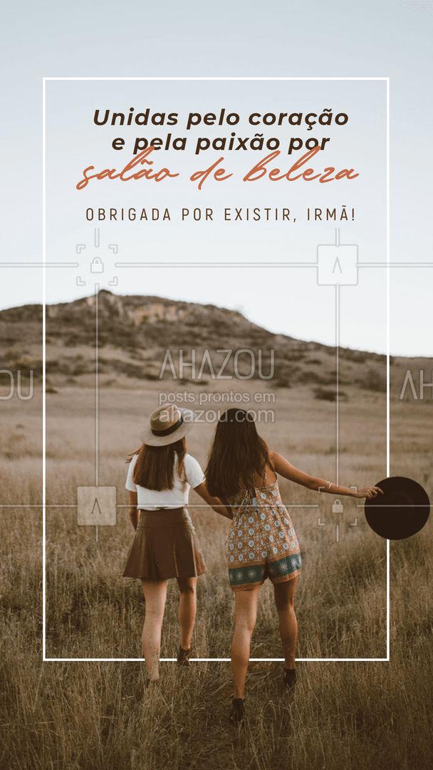Quem aí compartilha essa paixão com a irmã? Marque ela aqui ❤️️?️  #DiadaIrmã #AhazouBeauty #BelezaeEstetica #Beleza #Estetica