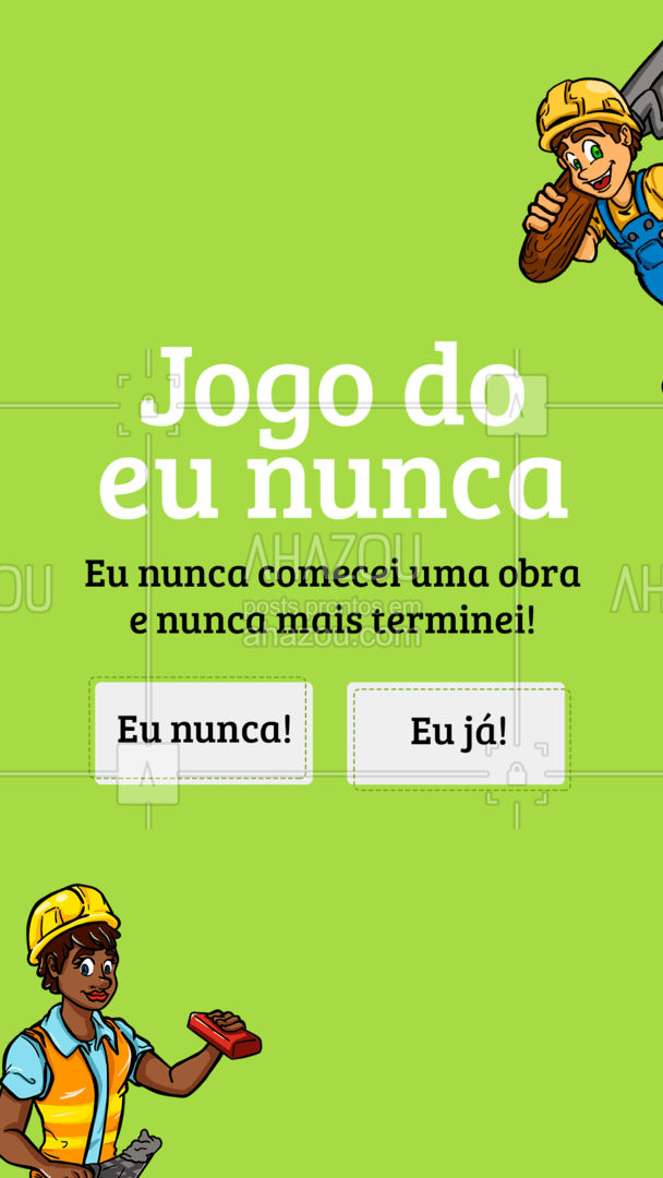 E aí, de que lado você está? ??  #eununca #euja #obra #AhazouServiços #reforma #pedreiro