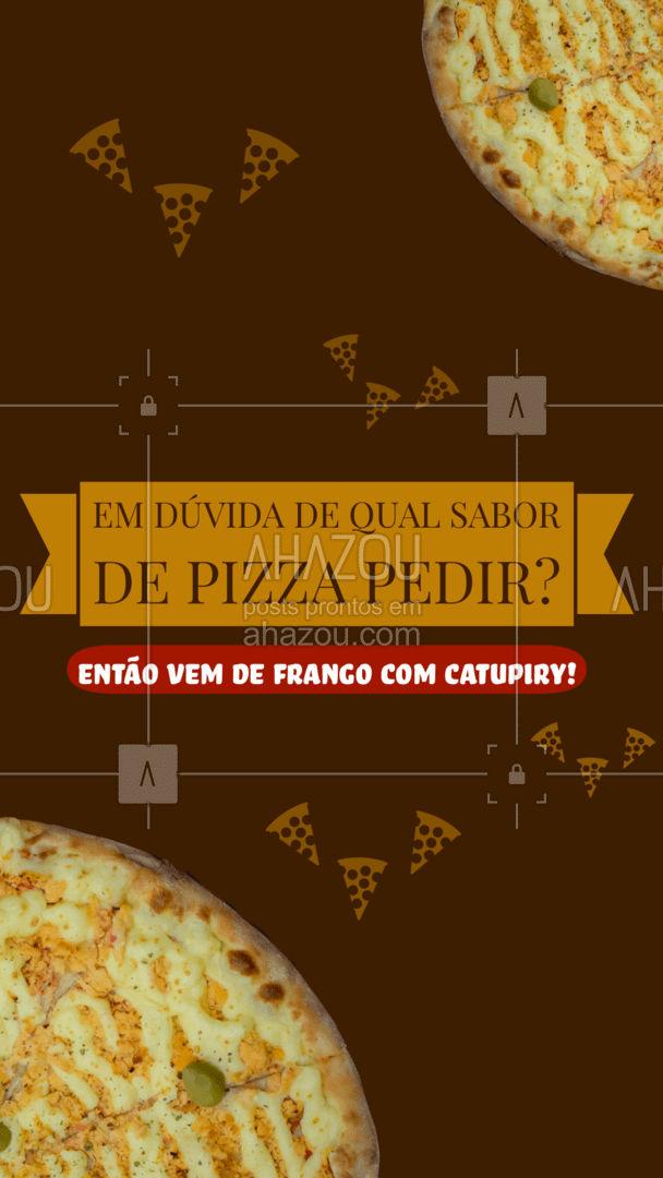 Se você não sabe qual sabor pedir, experimente a nossa deliciosa pizza de frango com catupiry! Garanto que você não vai se arrepender! #pizzaria #pizza #pizzalife #ahazoutaste #pizzalovers #sabores #pizzadefrangocomcatupiry #frangocomcatupiry