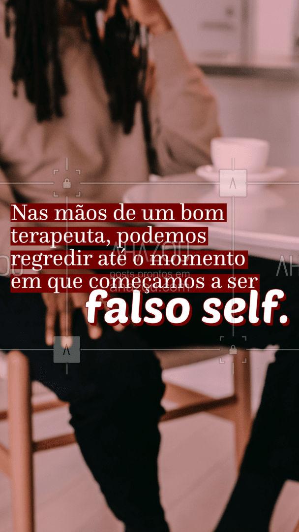 Na sala do terapeuta podemos aprender (de novo) a sermos autênticos. E essa é a essência do Verdadeiro Self.  #Falso #AhazouSaude #Self