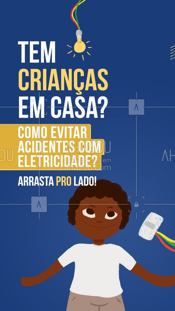Quando falamos sobre eletricidade e crianças no mesmo ambiente, todo cuidado é necessário! ? #crianças #eletricidade #AhazouServiços #carrosselahz #dicas #serviços #eletricista #AhazouServiços