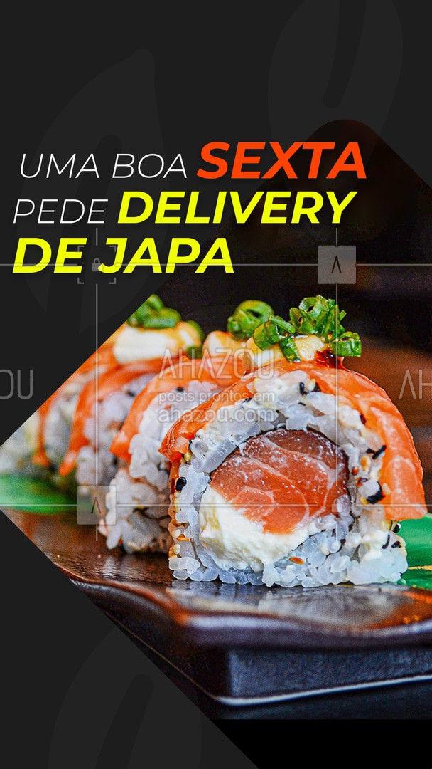 Você pede a sexta e a sexta pede um japa… ? Peça agora ? #japa #delivery #ahazoutaste #sushitime #sushidelivery #comidajaponesa #ahazoutaste