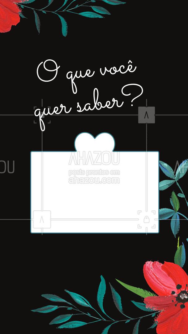 Faça sua pergunta! #caixadeperguntas #perguntas #ahazou #perguntaeresposta