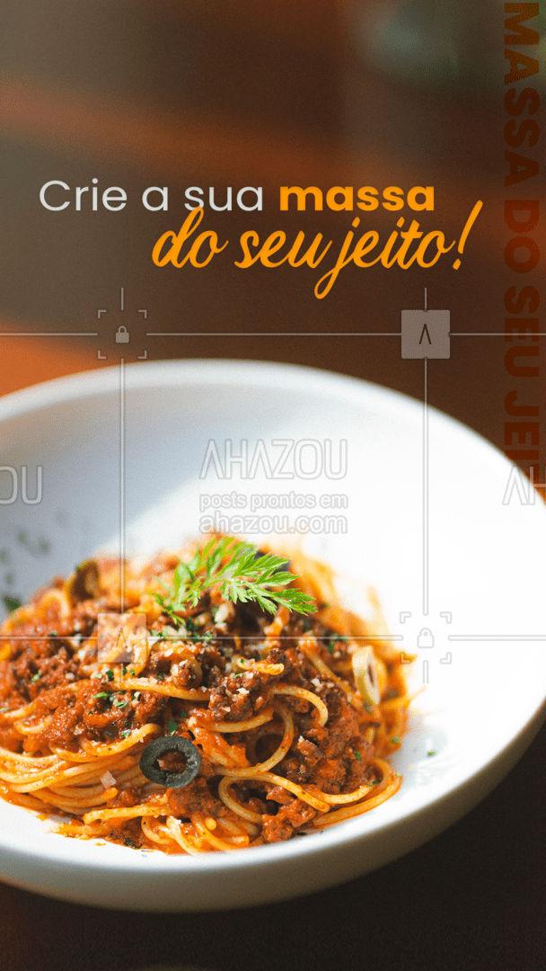 Escolha seus ingredientes prediletos e crie a sua massa que nós a preparamos com muito carinho!?? #gastronomia #food #pasta#nhoque #lasanha #macarrao #ahazoutaste #massa #molhos #ingredientes #comidaitaliana #restauranteitaliano #ahazoutaste