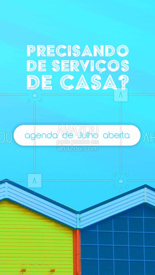 Cuide da sua casa, agende agora os nossos serviços!? #AhazouServiços #casa #servicos #servicosdecasa #agendaaberta #agenda #agendamento #orçamento #agendadejulho #julho
