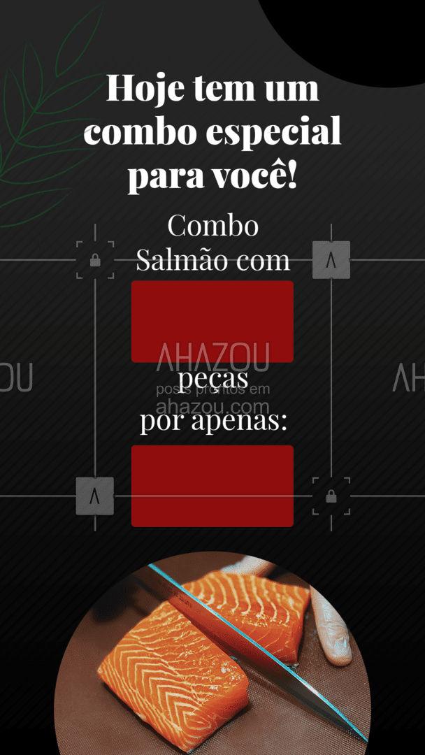 Se tem uma coisa que a gente sabe é que você ama salmão! Ainda mais se for um combo de deliciosas peças especialmente para você! Confira o combo acima e já faça o seu pedido pelo telefone: (______________________) #Combo #Sushi #Salmão #ahazoutaste #Japa #JapaneseFood #ComidaJaponesa