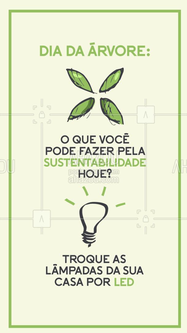 Além de ajudar o meio ambiente - diminuindo em até 5 vezes o consumo de energia elétrica - o LED é um dos melhores investimentos em custo-benefício, transformando 100% da energia em luz, ao invés de calor, como as lâmpadas tradicionais.  #ahazou #sustentabilidade #diadaarvore  #dicas