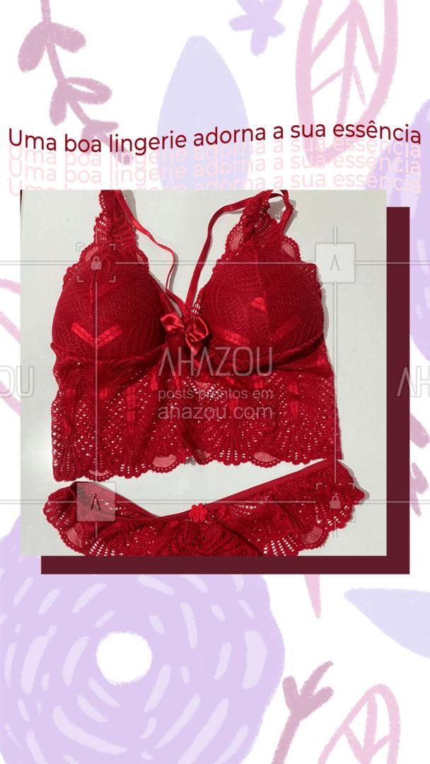 A sua essência é quem você é e uma lingerie apenas ressalta isso ?? #lingerie #mulher #peçaintima #AhazouFashion  #modafeminina