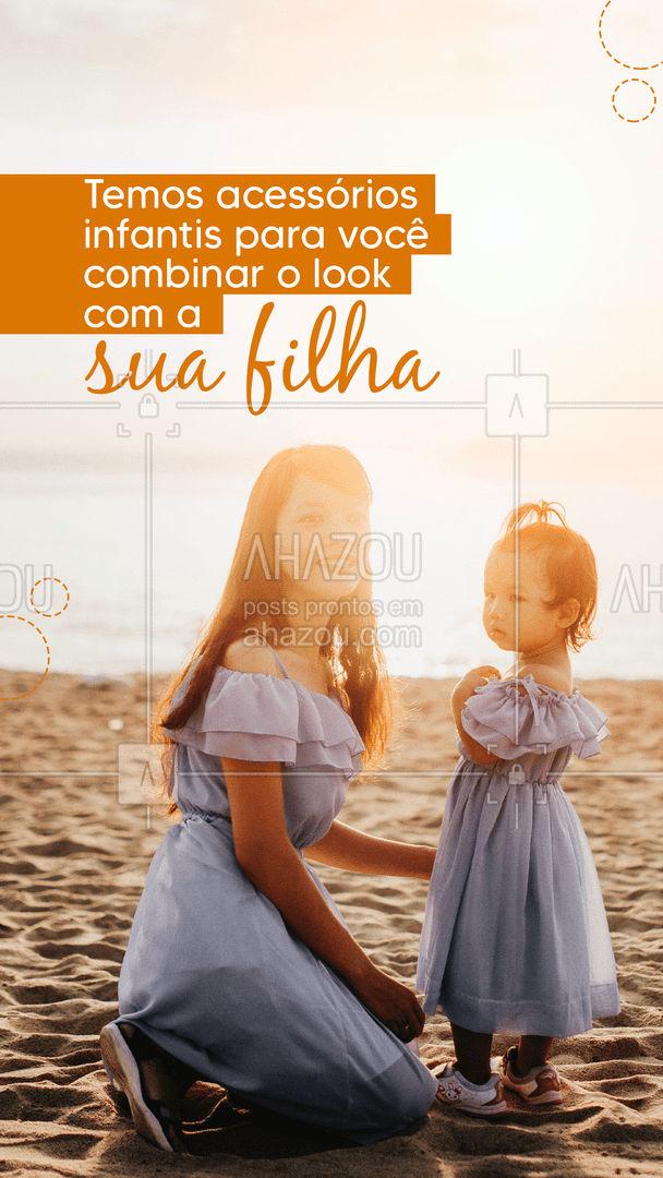 Que tal um look tal mãe, tal filha? ?? Confira as peças pelo WhatsApp: (contato)   #AhazouFashion #Acessórios #ModaInfantil #AcessóriosParaCrianças #AcessóriosInfantis #Moda