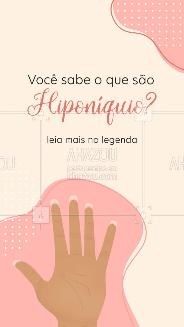 Hiponíquio é formado pôr uma fina camada da epiderme e faz a ligação entre o leito ungueal e a polpa digital da unha.  Tem grande quantidade de terminações nervosa, sendo assim uma região muito sensível. Você sabia disso ?  #AhazouBeauty  #beleza #unhas #manicure #curiosidade #hiponiquio #epiderme
