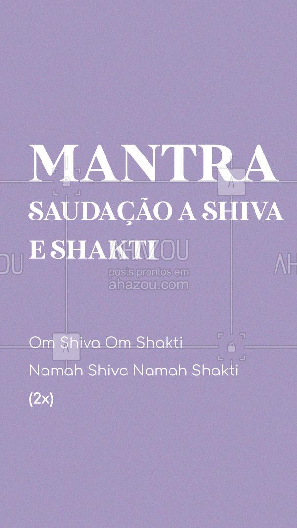 Esse mantra é uma saudação para Shiva e Shakti que se completam. ✨ Sem Shaktí, Shiva não teria como agir, falar, pensar, ver ou sentir. Sem Shaktí haveria apenas um cadáver (shava), algo sem vida. Sem ela, a Natureza não teria forma; sem ele, a Natureza não teria como manifestar-se.?  #AhazouSaude #mantra #canto #yoga #meditacao #om  #namaste  #meditation #shiva #shakti #natureza