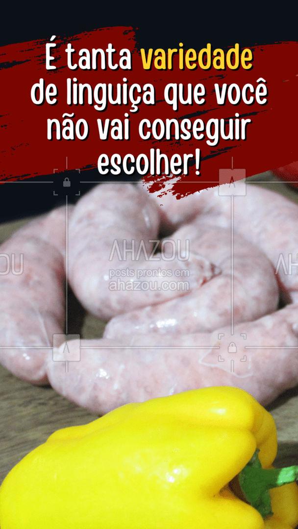 Na dúvida, é melhor levar uma de cada. ?? #ahazoutaste #churrasco #açougue #linguiça #ahazoutaste