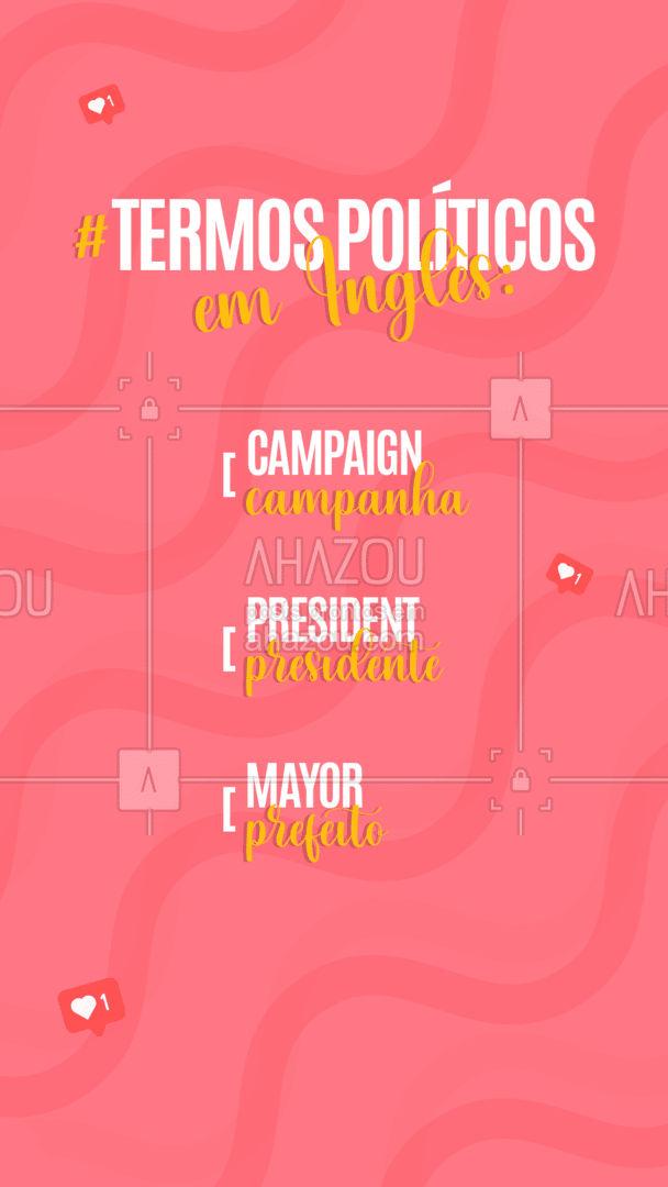 Você já sabia o significado desses termos em inglês? Conta nos comentários! ??❤️ #AhazouEdu #aulasdeingles #aulaemgrupo #aulaparticular #tradução #politica #eleições #AhazouEdu