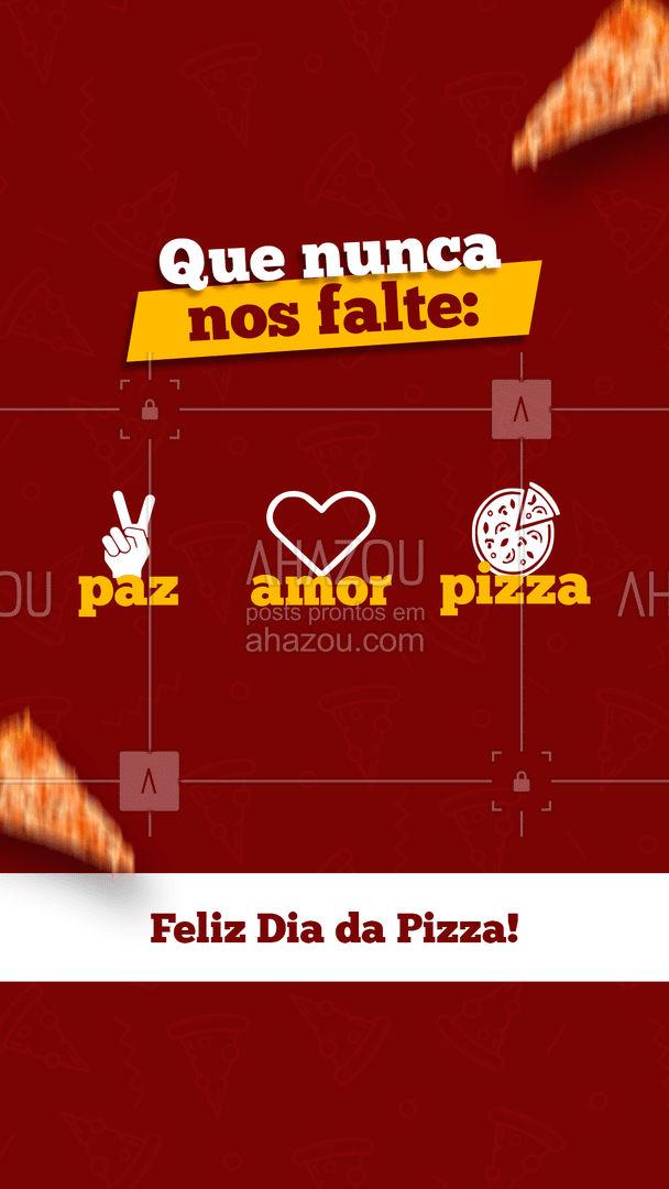 Feliz Dia da Pizza a todos os pizzalovers! ?? #ahazoutaste #pizza  #pizzalife  #pizzalovers  #pizzaria #PizzaDay #DiadaPizza