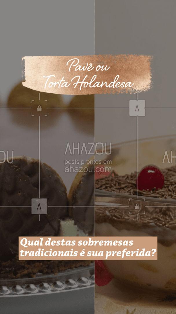 Muita gente já está acostumada com uma dessas sobremesas nos almoços familiares e afins. Mas qual ganha o seu ❤️ ? Deixe aqui nos comentário o seu preferido! #sobremesa #pave #tortaholandesa #ahazoutaste  #foodlovers #confeitaria