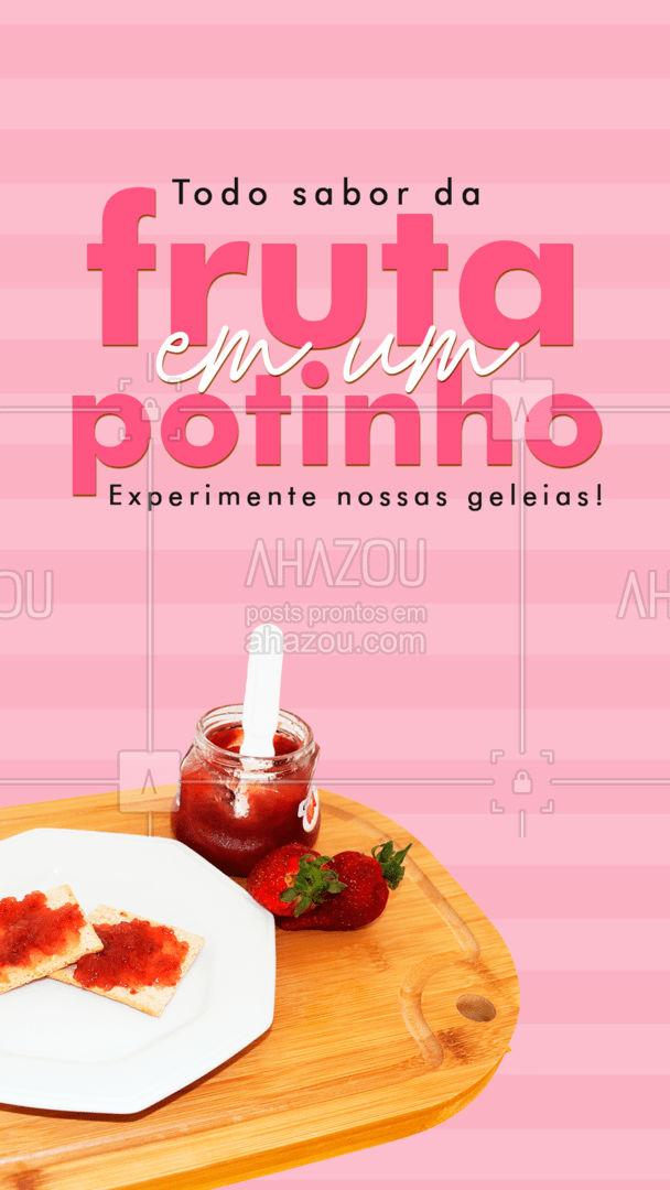 Receita natural e saborosa é aqui! Dentro de um potinho tem um sabor perfeito para você usar em receitas ou comer com torradinhas e bolachas 🍓 #ahazoutaste #geleia #frutas #confeitaria #pote #doces #sabores