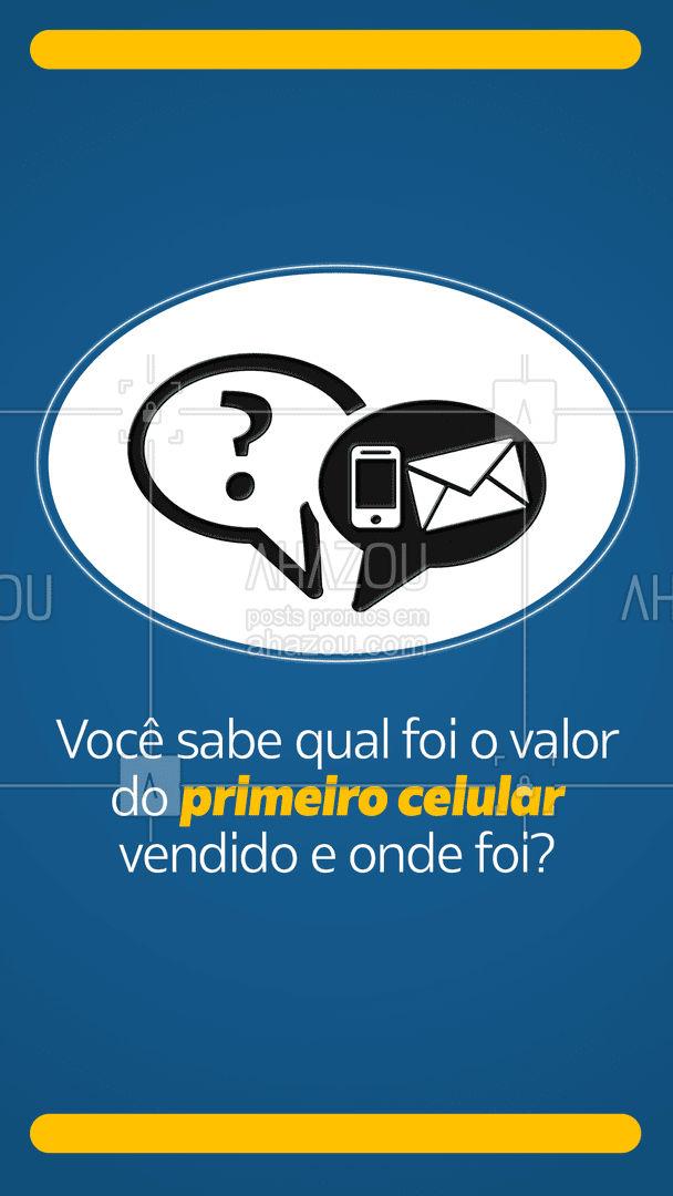O primeiro celular vendido foi nos Estados Unidos e por um valor de US$4.000,00 exatamente em 1983.  ?? #Celular #Telefone #AhazouTec  #MktDigital