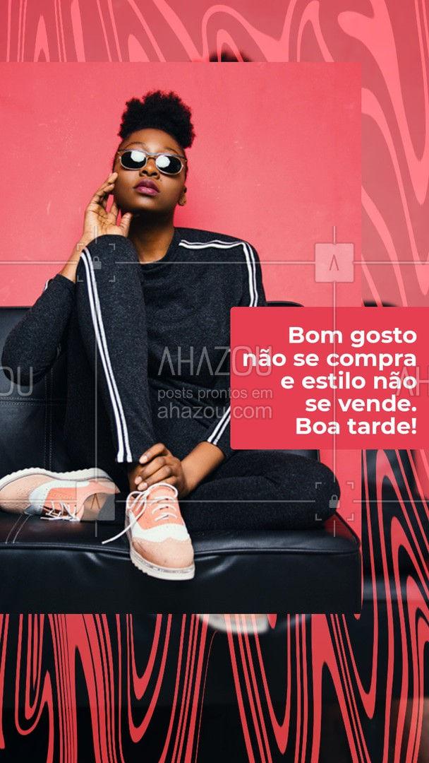 Ou você nasce com ou você fica sem! ??  #boatarde #moda #frasesdemoda #AhazouFashion  #outfit #style #fashion