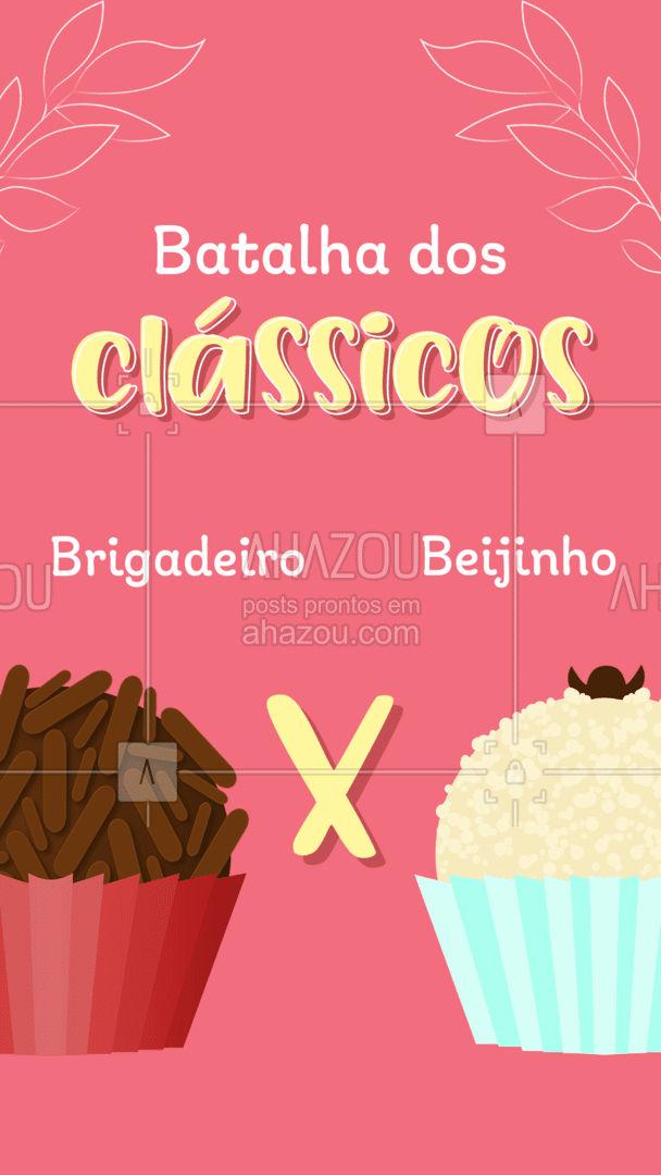 Nessa batalha de clássicos de que lado você fica? Brigadeiro ou beijinho? Conta para nós lá nos comentários! #bolocaseiro #docinhos #foodlovers #confeitaria #ahazoutaste #kitfesta #salgados #batalha #enquete