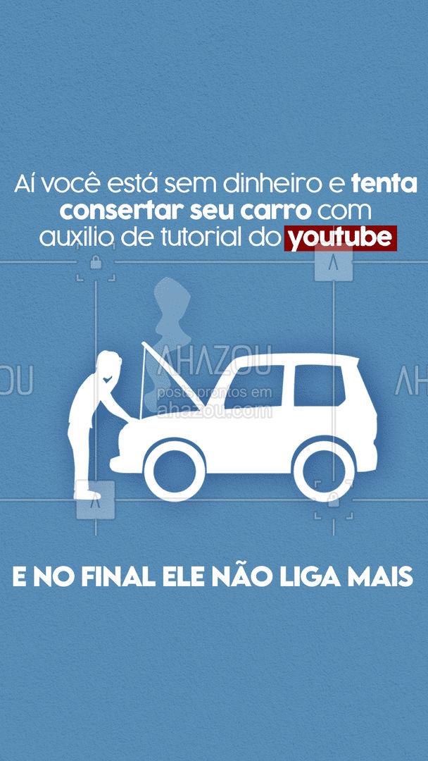 Quem nunca tentou consertar o carro sozinho e só piorou a situação, não sabe o que é desespero ??. #esteticaautomotiva #eletricaautomotiva #mecanicaautomotiva #AhazouAuto #carros #lavajato #automotiva #mecanica #memes #engraçado #meme