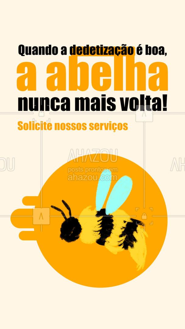 Se a abelha sempre volta, depois do nosso serviço ela não vai voltar mais! Entre em contato: (xx) xxxx-xxxx #AhazouServiços #abelhas #controledeabelhas #ddt #dedetização #abelha #serviços